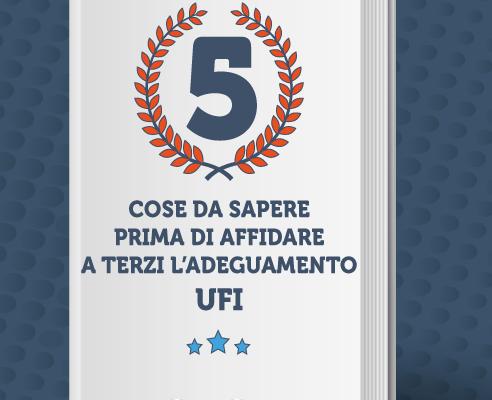 UFI: 5 cose fondamentali da sapere